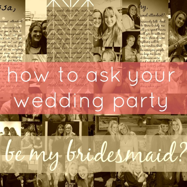 how to ask your wedding party